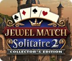 Jewel Match Solitaire 2 Collector's Edition game