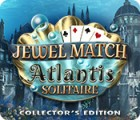 Jewel Match Solitaire: Atlantis Collector's Edition juego