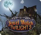 Jewel Match Twilight 3 juego