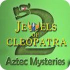 Jewels of Cleopatra 2: Aztec Mysteries juego