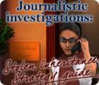 Journalistic Investigations: Stolen Inheritance Strategy Guide juego
