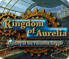 Kingdom of Aurelia: Mystery of the Poisoned Dagger juego