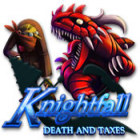 Knightfall: Death and Taxes juego