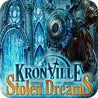 Kronville: Stolen Dreams juego