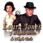 Laura Jones y el legado secreto de Nikola Tesla juego