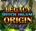 Legacy: Witch Island Origin juego