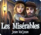 Les Misérables: Jean Valjean juego