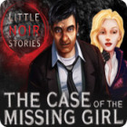 Little Noir Stories: The Case of the Missing Girl juego