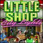 Little Shop - City Lights juego