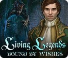 Living Legends: Bound by Wishes juego