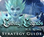 Living Legends: Ice Rose Strategy Guide juego