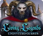 Living Legends: Uninvited Guests juego