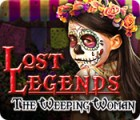 Lost Legends: The Weeping Woman juego