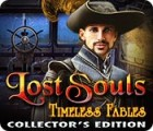 Lost Souls: Timeless Fables Collector's Edition juego