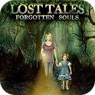 Lost Tales: Las Almas Olvidadas juego