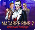 Macabre Ring 2: Mysterious Puppeteer juego