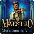 Maestro: Música del Vacío juego