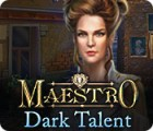 Maestro: Dark Talent juego