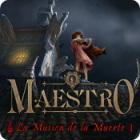 Maestro: La Música de la Muerte juego