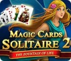 Magic Cards Solitaire 2: The Fountain of Life juego