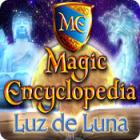 Magic Encyclopedia: Luz de Luna juego
