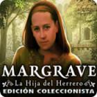 Margrave: La Hija del Herrero Edición Coleccionista juego