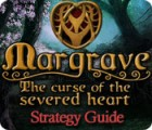 Margrave: The Curse of the Severed Heart Strategy Guide juego