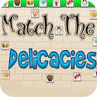 Match The Delicacies juego