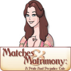 Matches and Matrimony: A Pride and Prejudice Tale juego