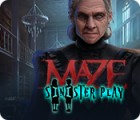 Maze: Sinister Play juego