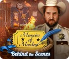 Memoirs of Murder: Behind the Scenes juego