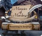 Memoirs of Murder: Resorting to Revenge juego