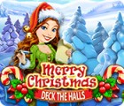 Merry Christmas: Deck the Halls juego