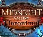 Midnight Calling: Jeronimo juego