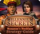 Millennium Secrets: Roxanne's Necklace Strategy Guide juego