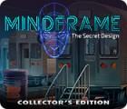 Mindframe: The Secret Design Collector's Edition juego