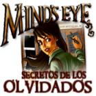 Mind's Eye: Secretos de los Olvidados juego