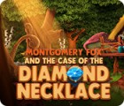 Montgomery Fox and the Case Of The Diamond Necklace juego