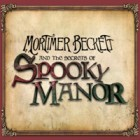 Mortimer Beckett and the Secrets of Spooky Manor juego