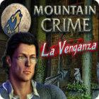 Mountain Crime: La Venganza juego