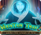 Mountain Trap 2: Under the Cloak of Fear juego