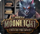 Murder by Moonlight: Call of the Wolf juego