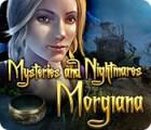 Mysteries and Nightmares: Morgiana juego