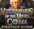 Mysteries of the Mind: Coma Strategy Guide juego
