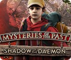 Mysteries of the Past: Shadow of the Daemon juego