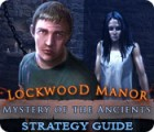 Mystery of the Ancients: Lockwood Manor Strategy Guide juego