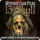 Mystery Case Files ®: 13th Skull  Edición Coleccionista juego