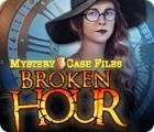 Mystery Case Files: Broken Hour juego