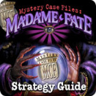 Mystery Case Files: Madame Fate  Strategy Guide juego