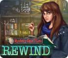 Mystery Case Files: Rewind juego